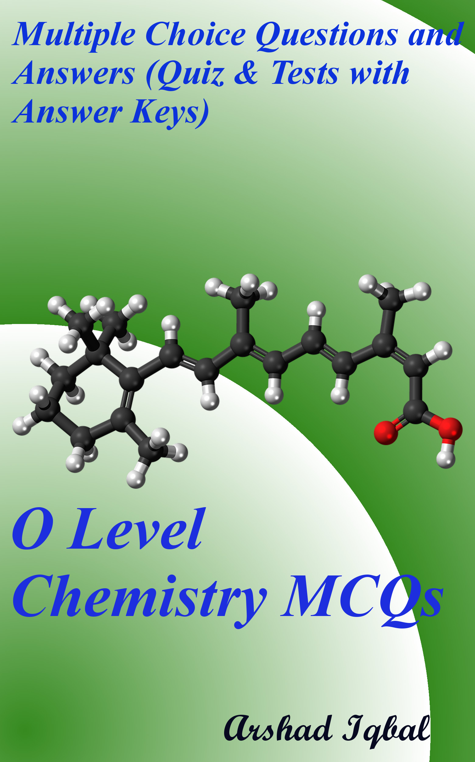 O Level Chemistry Multiple Choice Questions and Answers (MCQs): Quizzes & Practice Tests with Answer Key