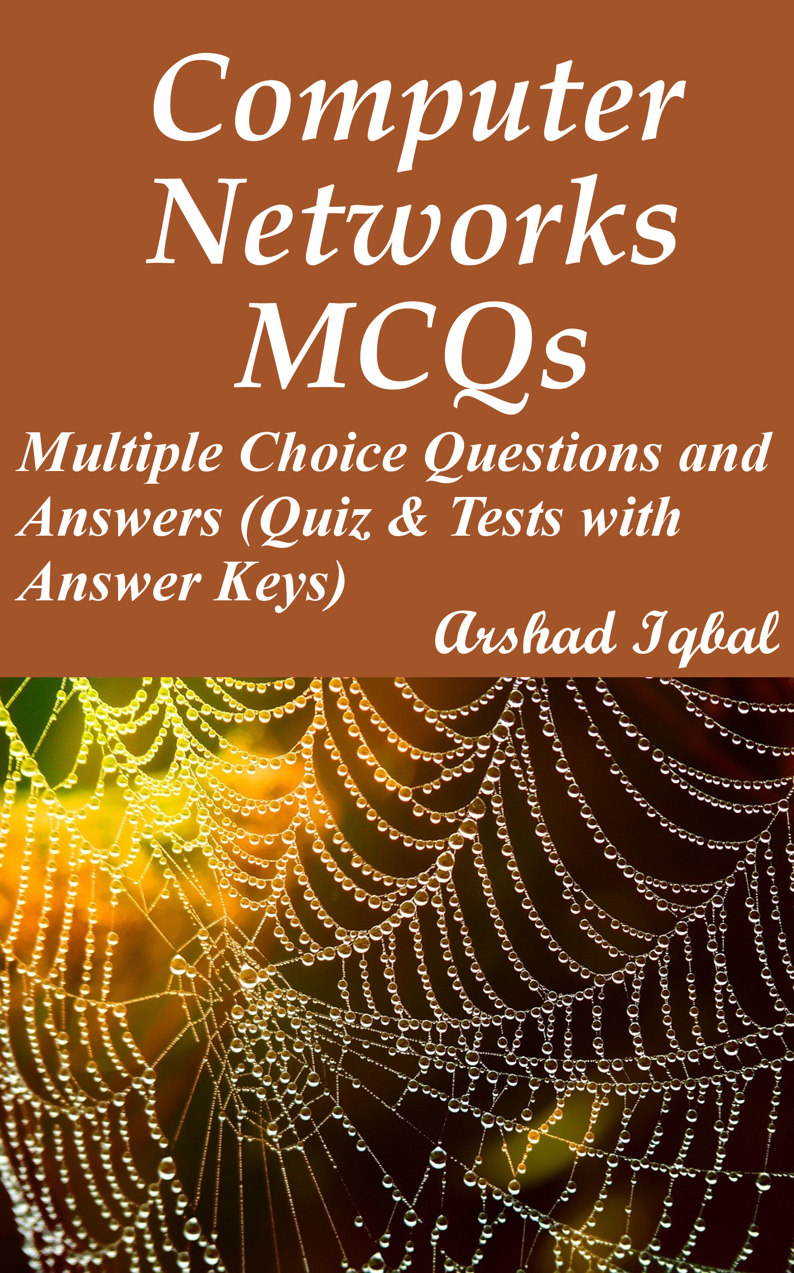 Computer Networks Multiple Choice Questions and Answers (MCQs): Quizzes & Practice Tests with Answer Key