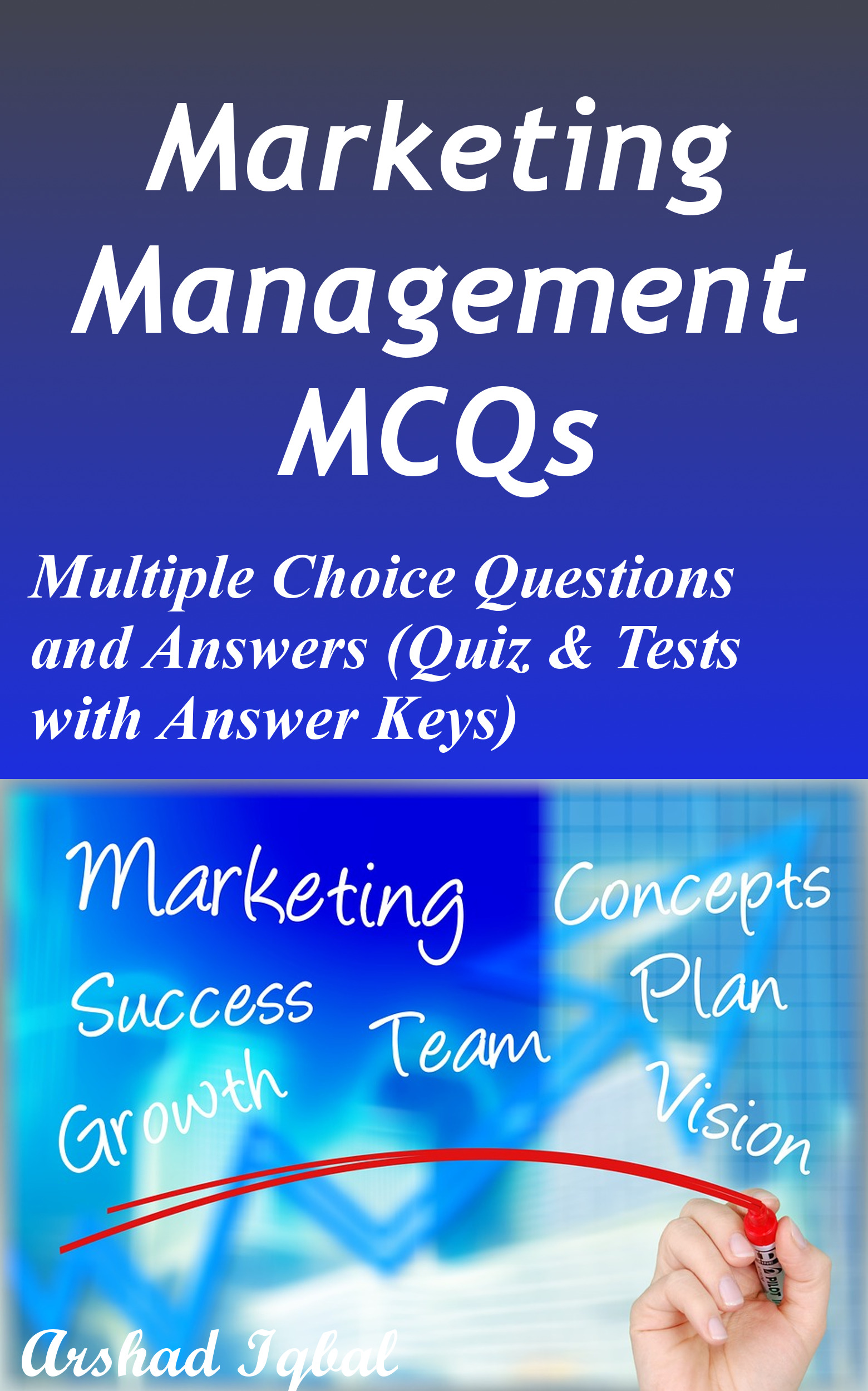 Marketing Management Multiple Choice Questions and Answers (MCQs): Quizzes & Practice Tests with Answer Key