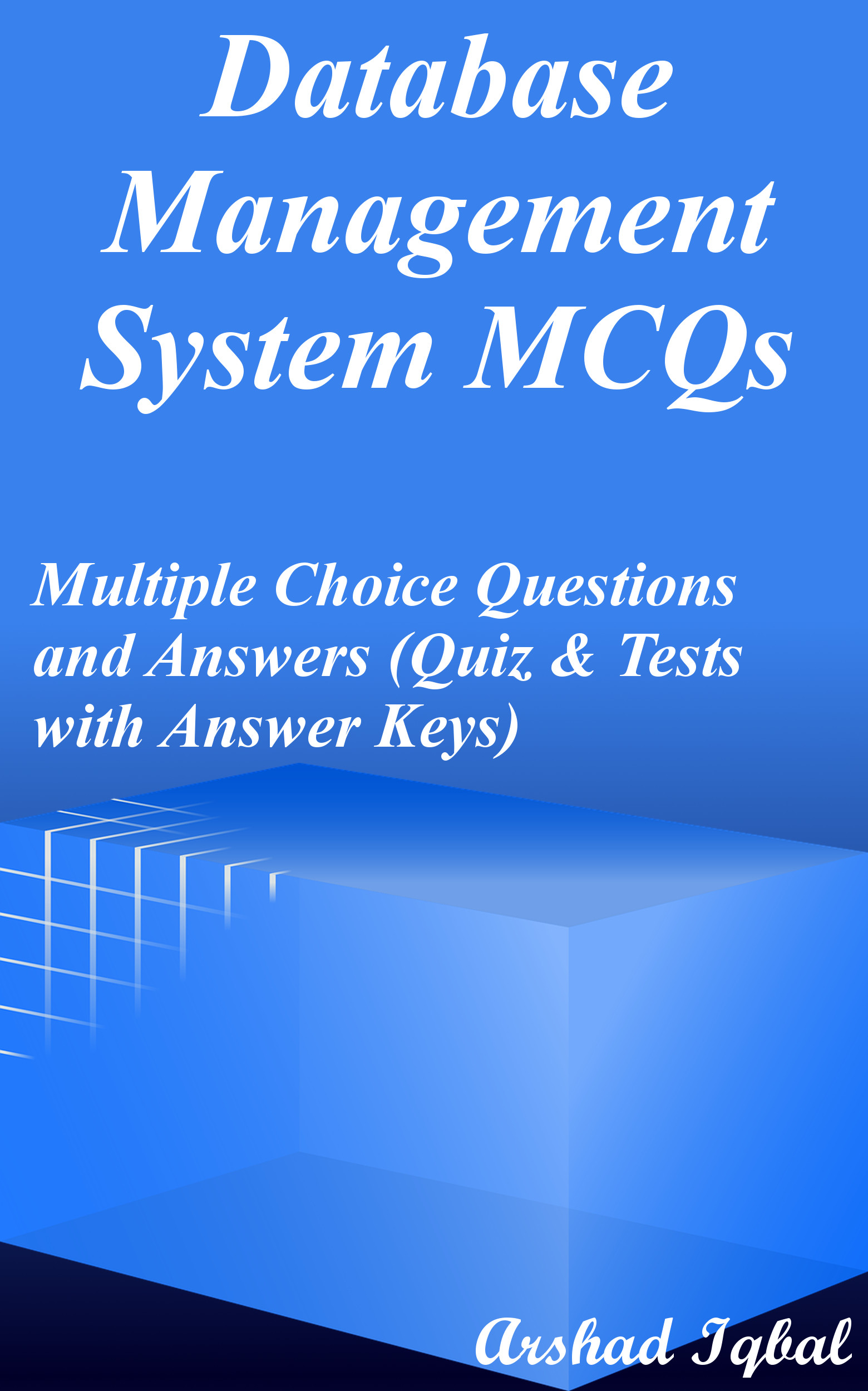 Database Management System Multiple Choice Questions and Answers (MCQs): Quizzes & Practice Tests with Answer Key