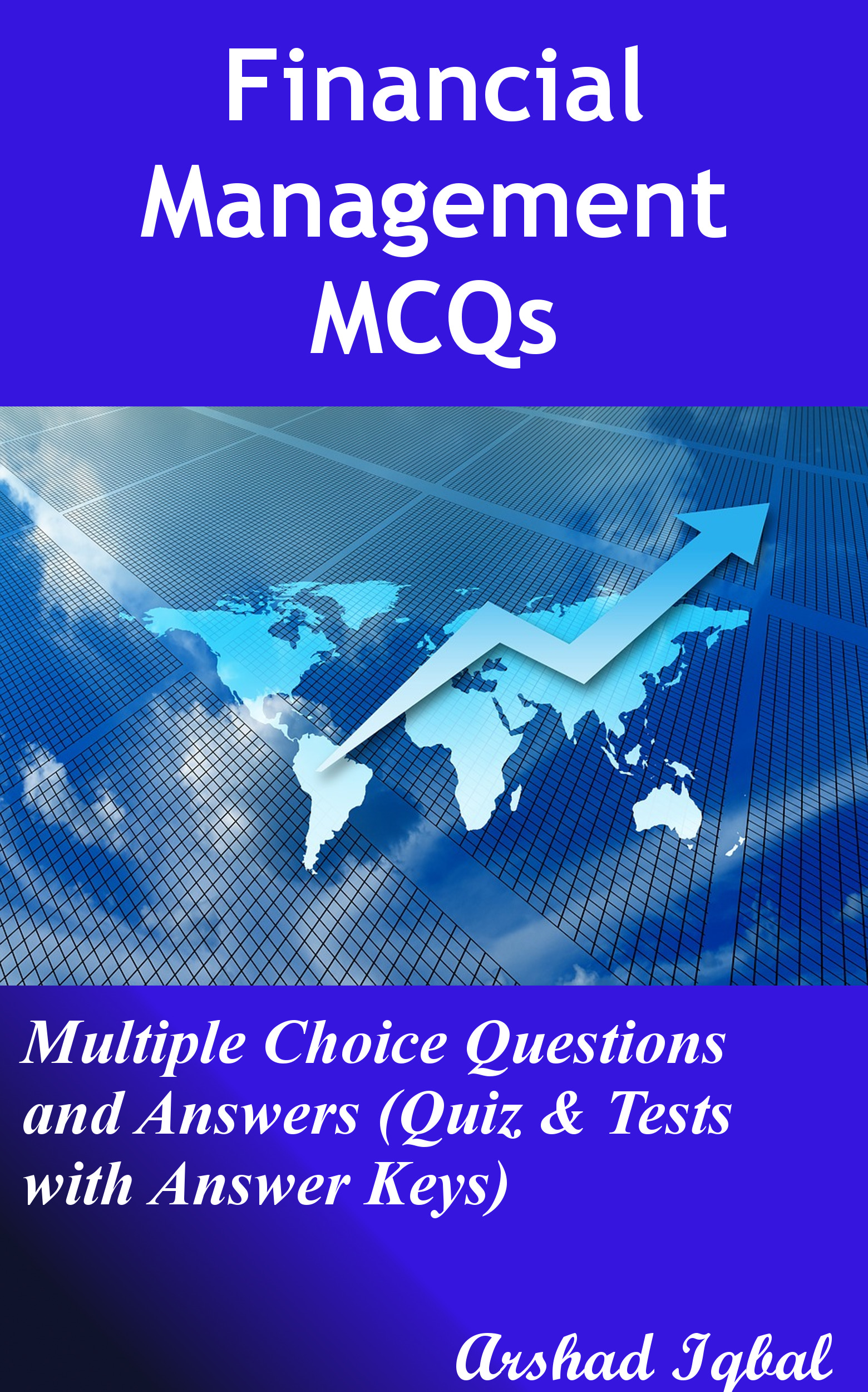 Financial Management Multiple Choice Questions and Answers (MCQs): Quizzes & Practice Tests with Answer Key