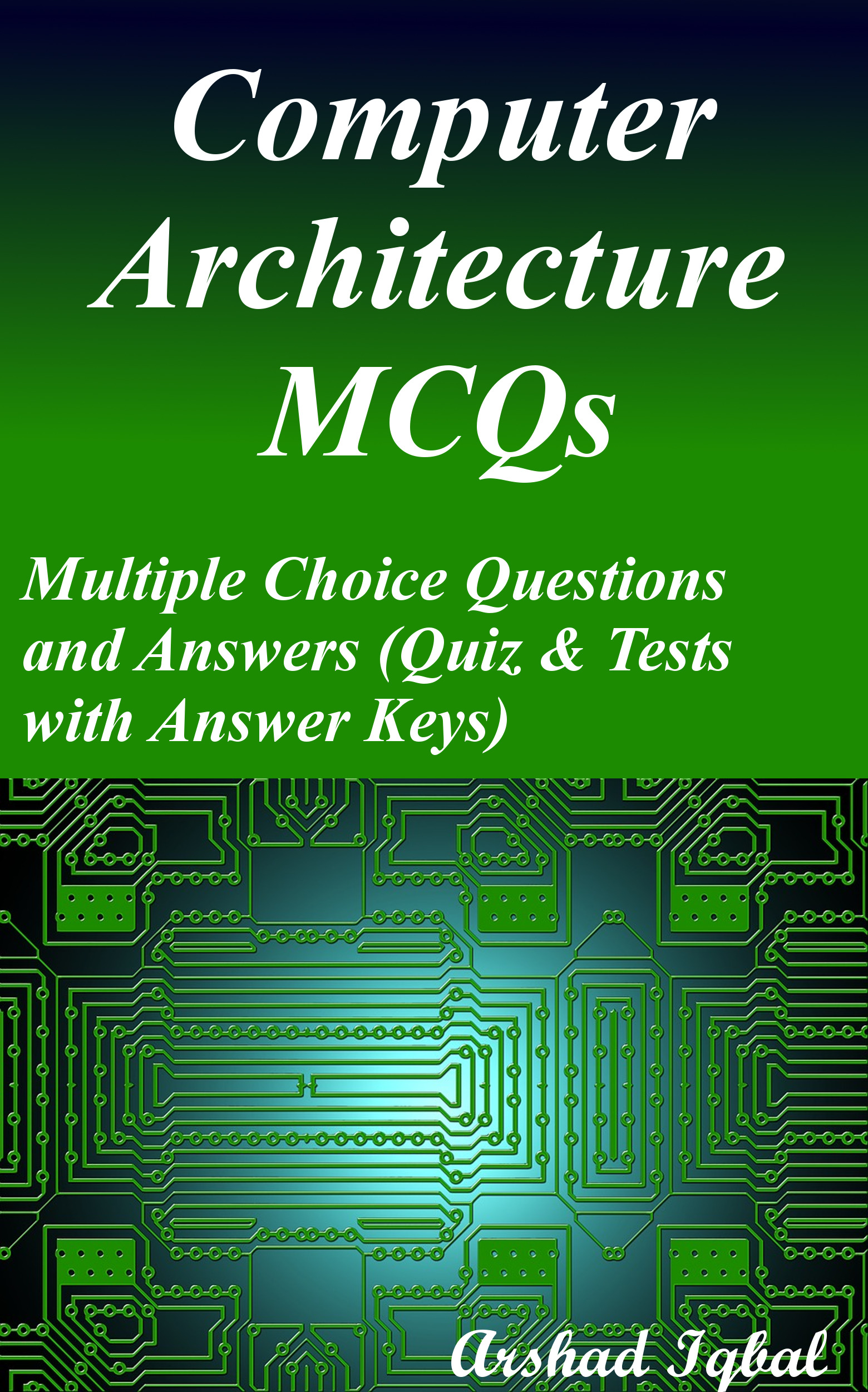 Computer Architecture Multiple Choice Questions and Answers (MCQs): Quizzes & Practice Tests with Answer Key
