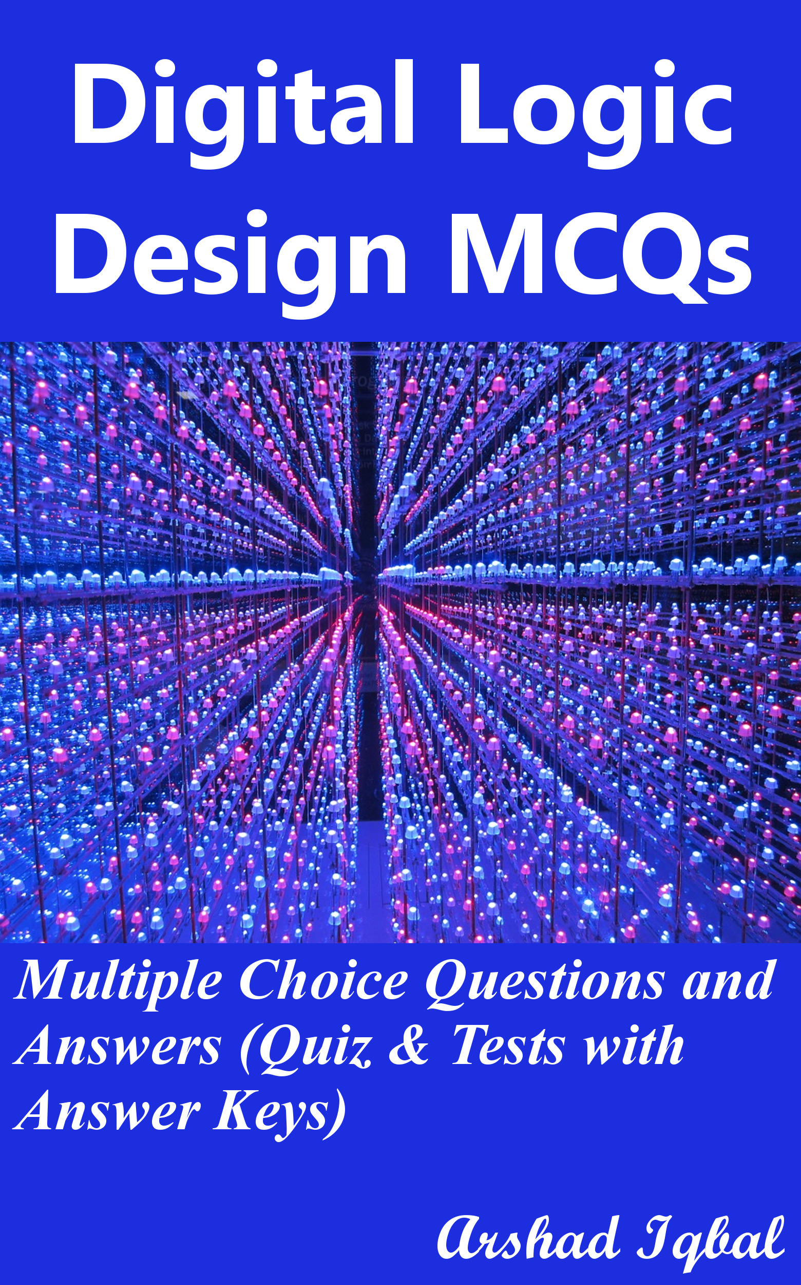 Digital Logic Design Multiple Choice Questions and Answers (MCQs): Quizzes & Practice Tests with Answer Key