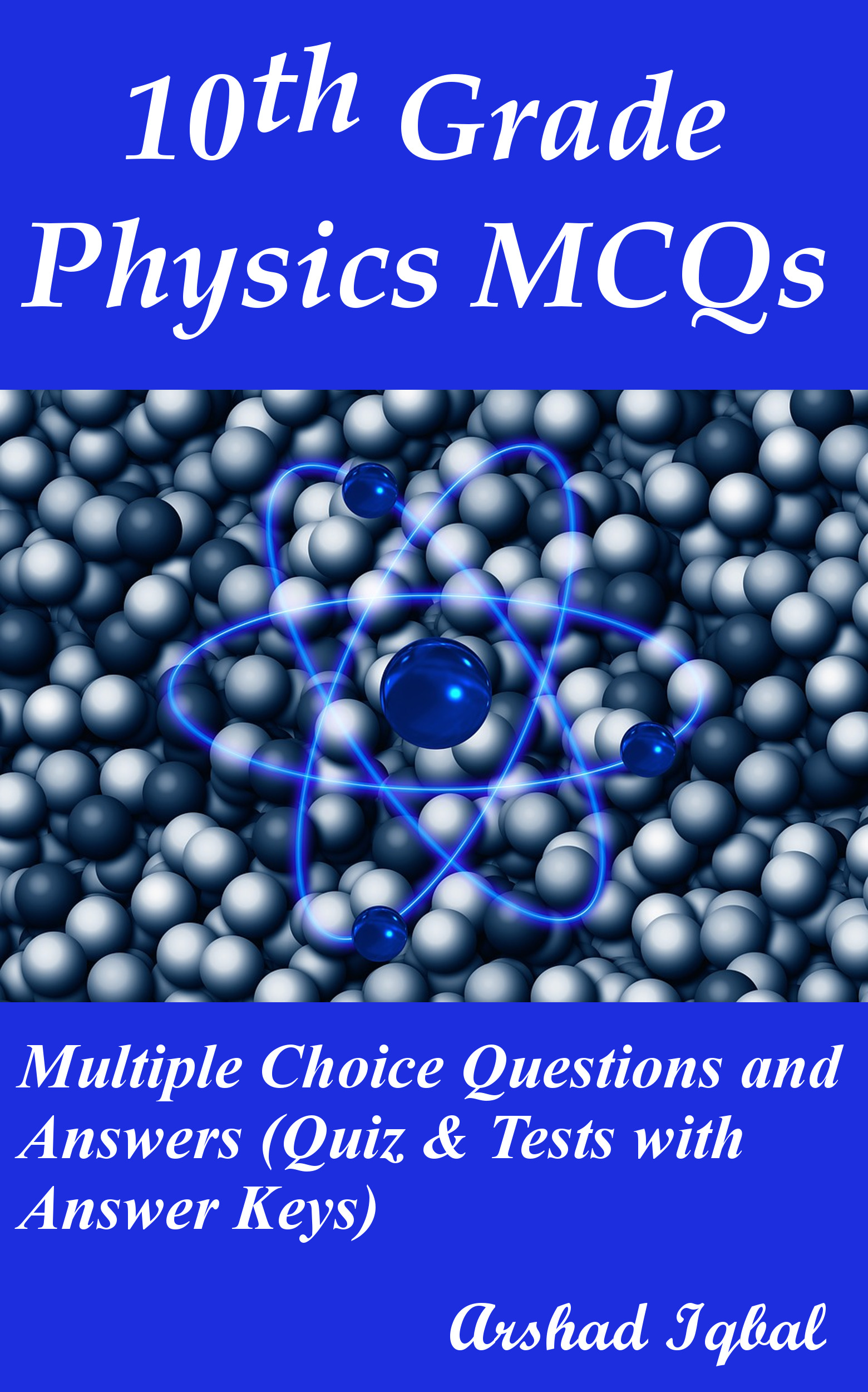 Physics Grade 10 MCQs: Multiple Choice Questions and Answers (Quiz & Tests with Answer Keys)