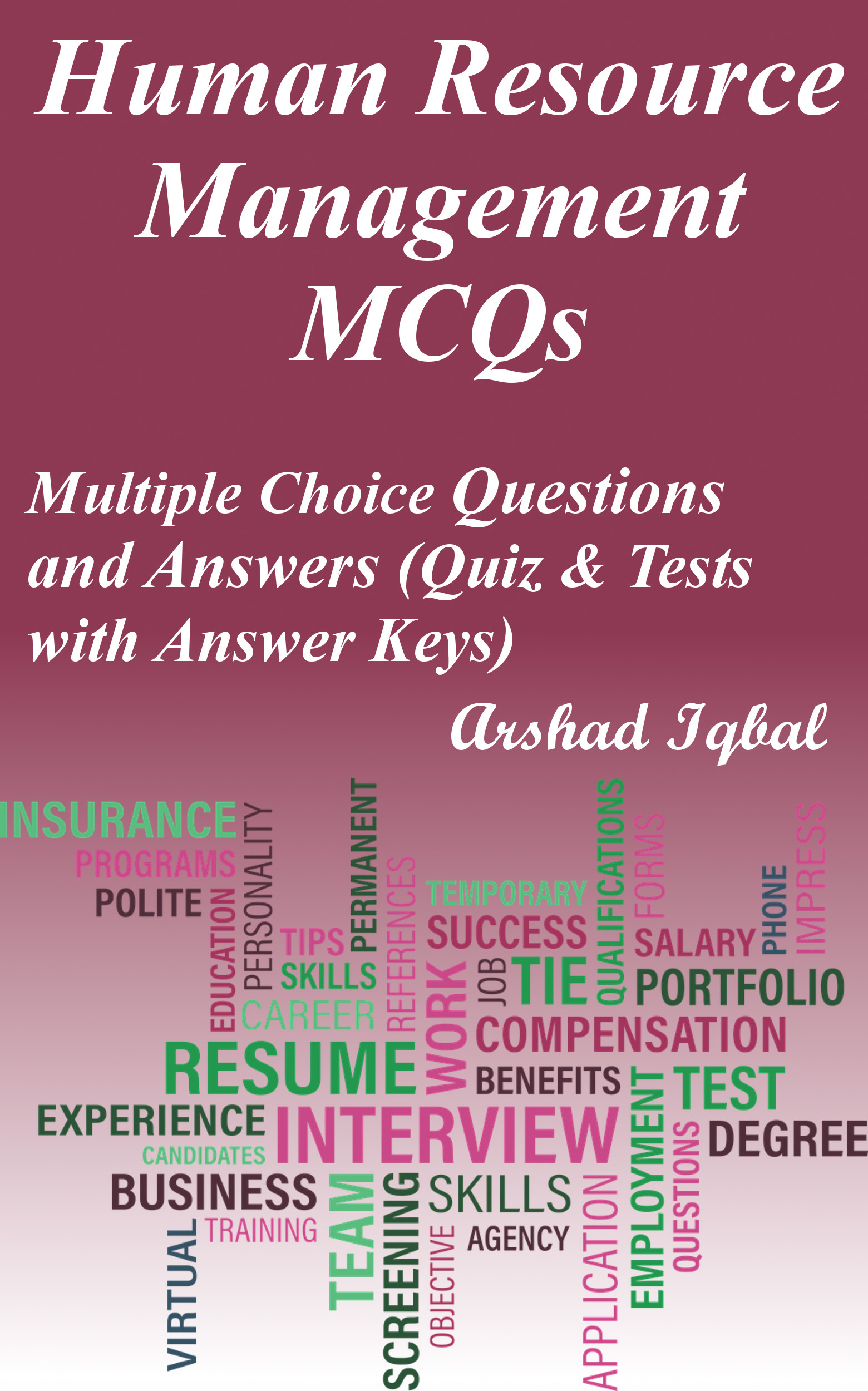 Human Resource Management Multiple Choice Questions and Answers (MCQs): Quizzes & Practice Tests with Answer Key