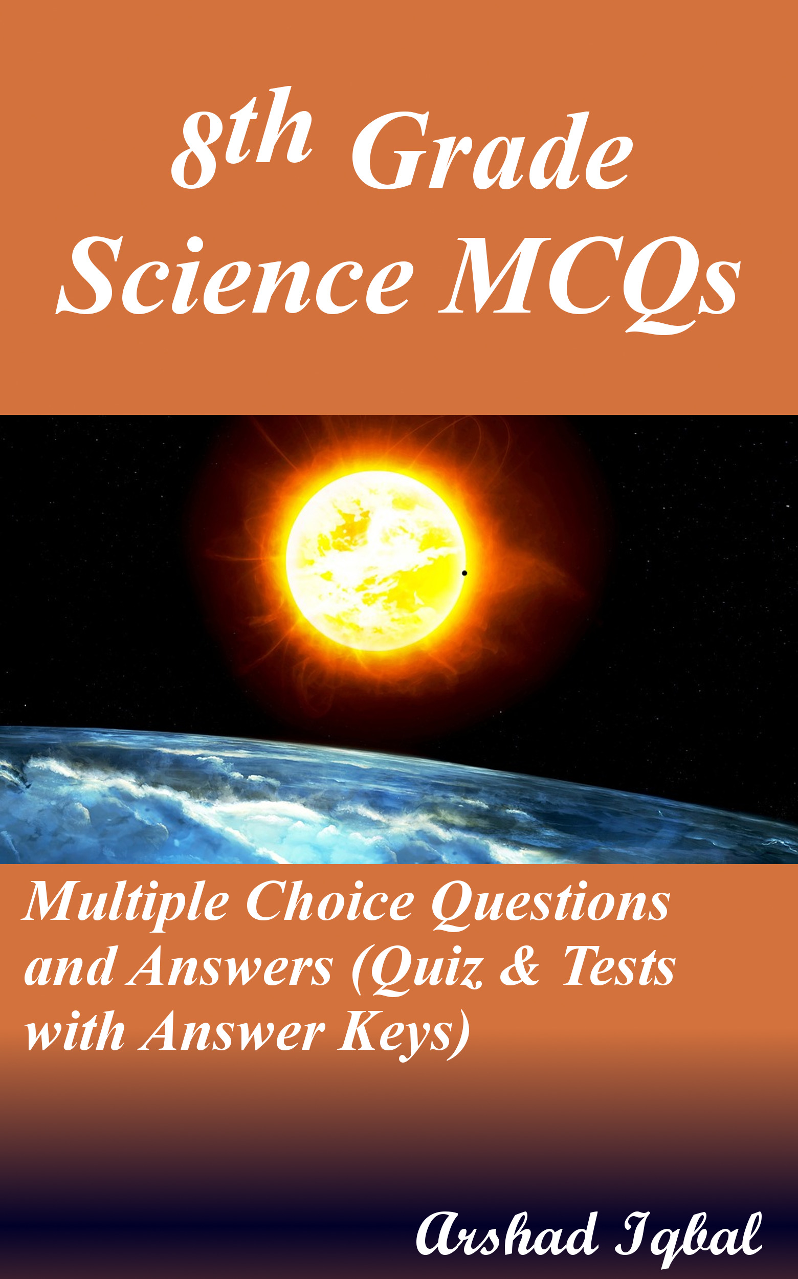 Science Grade 8 MCQs: Multiple Choice Questions and Answers (Quiz & Tests with Answer Keys)