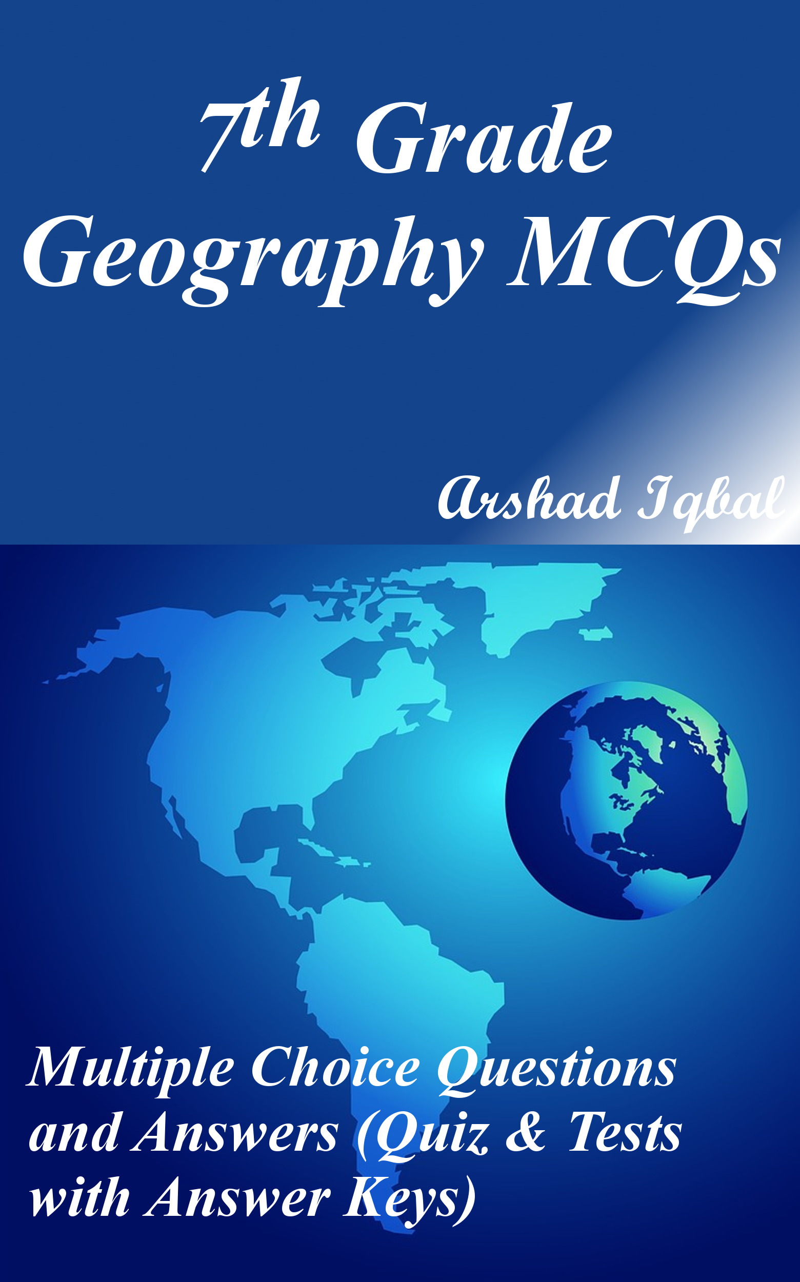 Geography Grade 7 MCQs: Multiple Choice Questions and Answers (Quiz & Tests with Answer Keys)