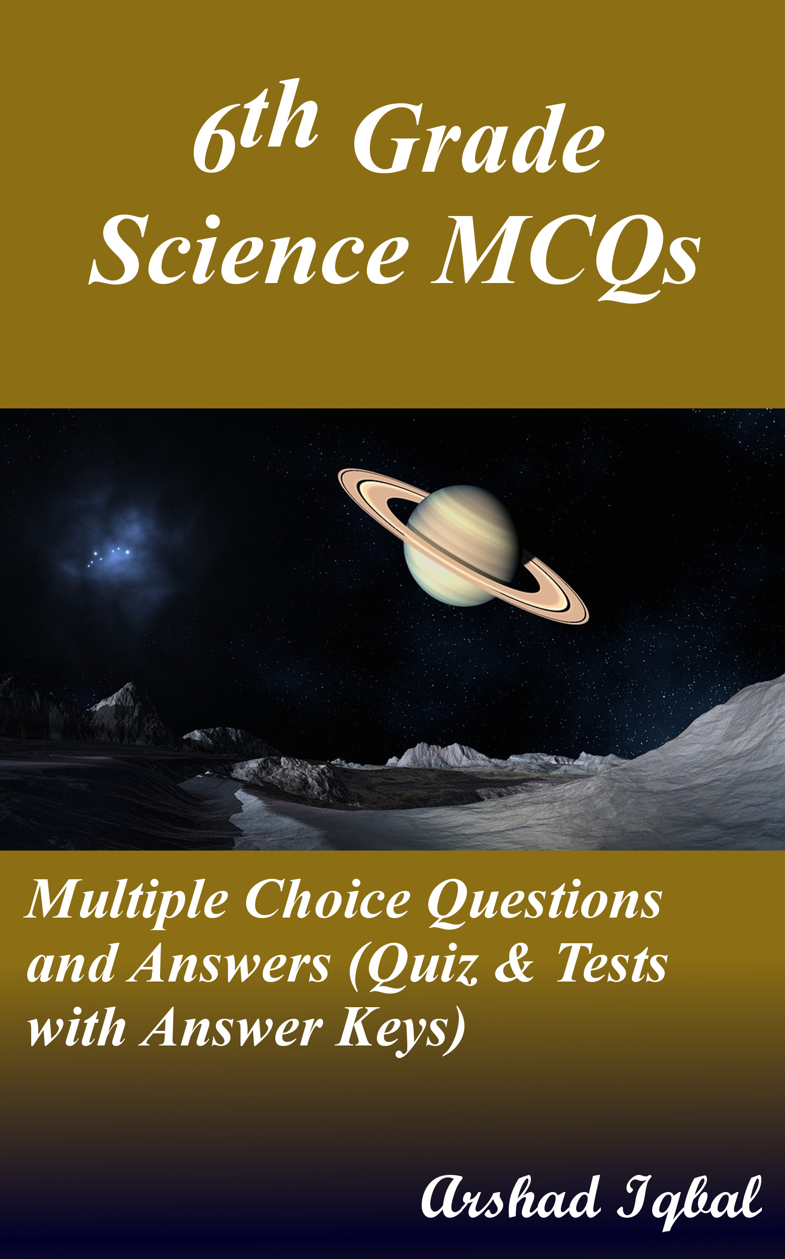 Science Grade 6 MCQs: Multiple Choice Questions and Answers (Quiz & Tests with Answer Keys)