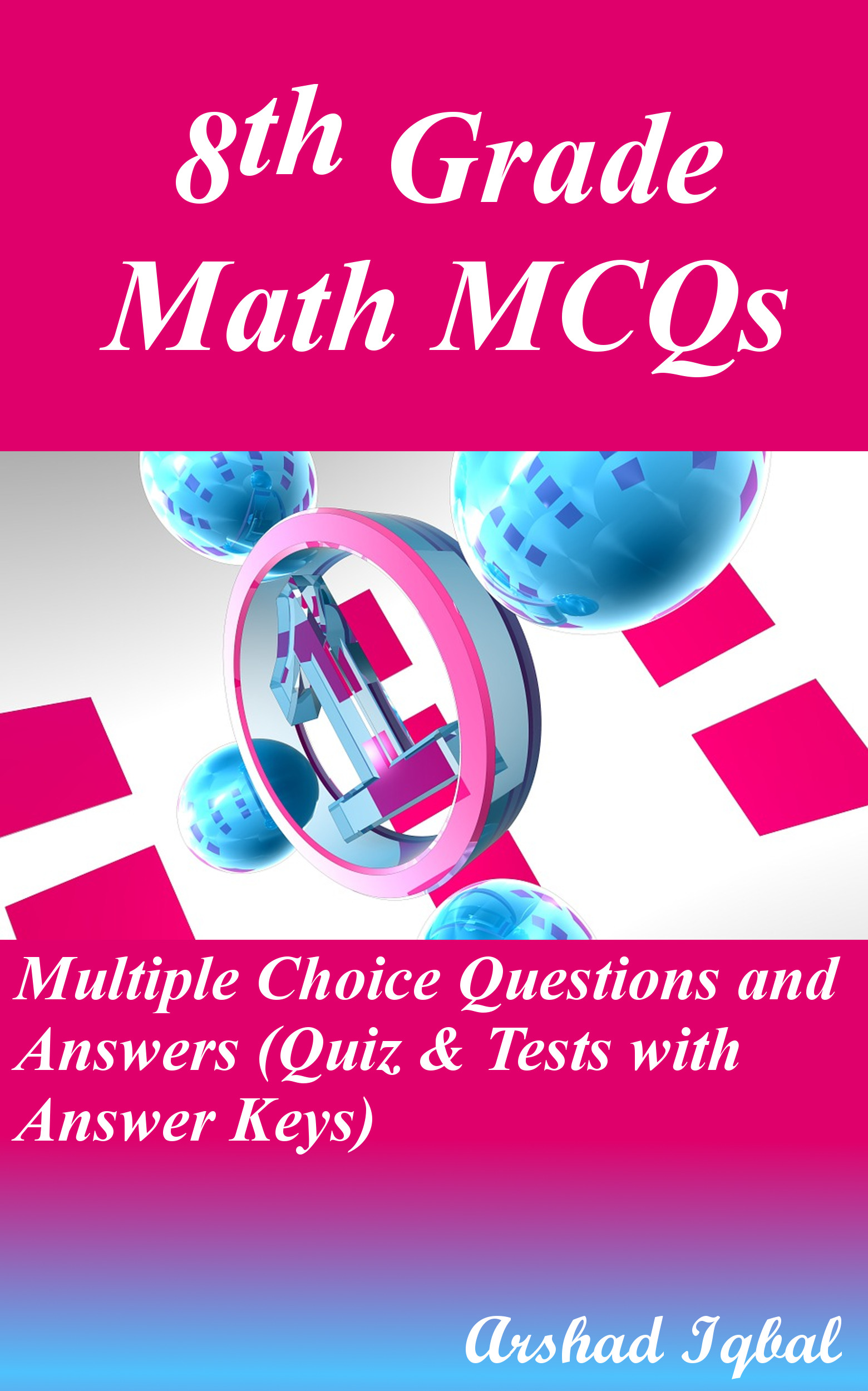 Math Grade 8 MCQs: Multiple Choice Questions and Answers (Quiz & Tests with Answer Keys)