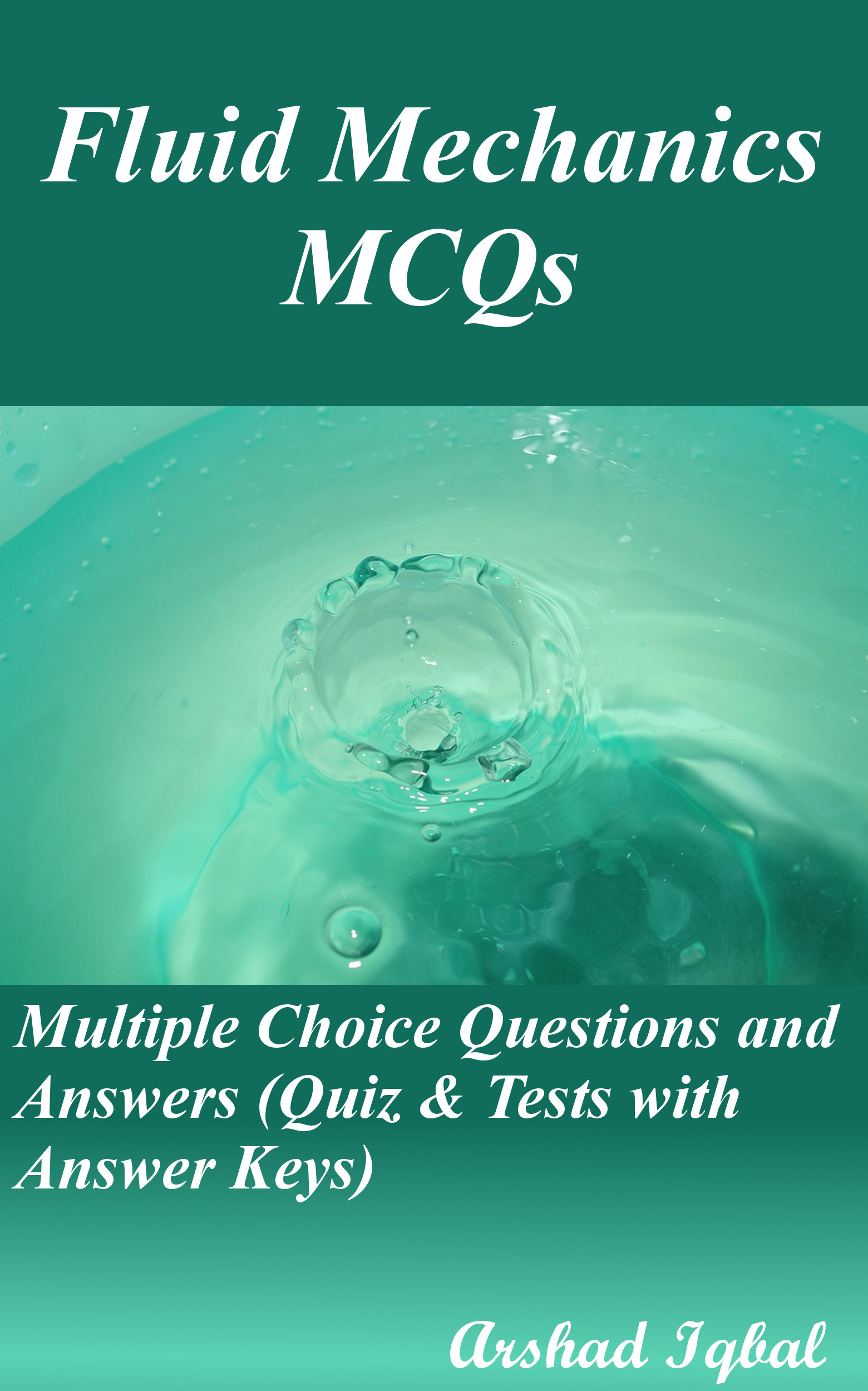 Fluid Mechanics Multiple Choice Questions and Answers (MCQs): Quizzes & Practice Tests with Answer Key