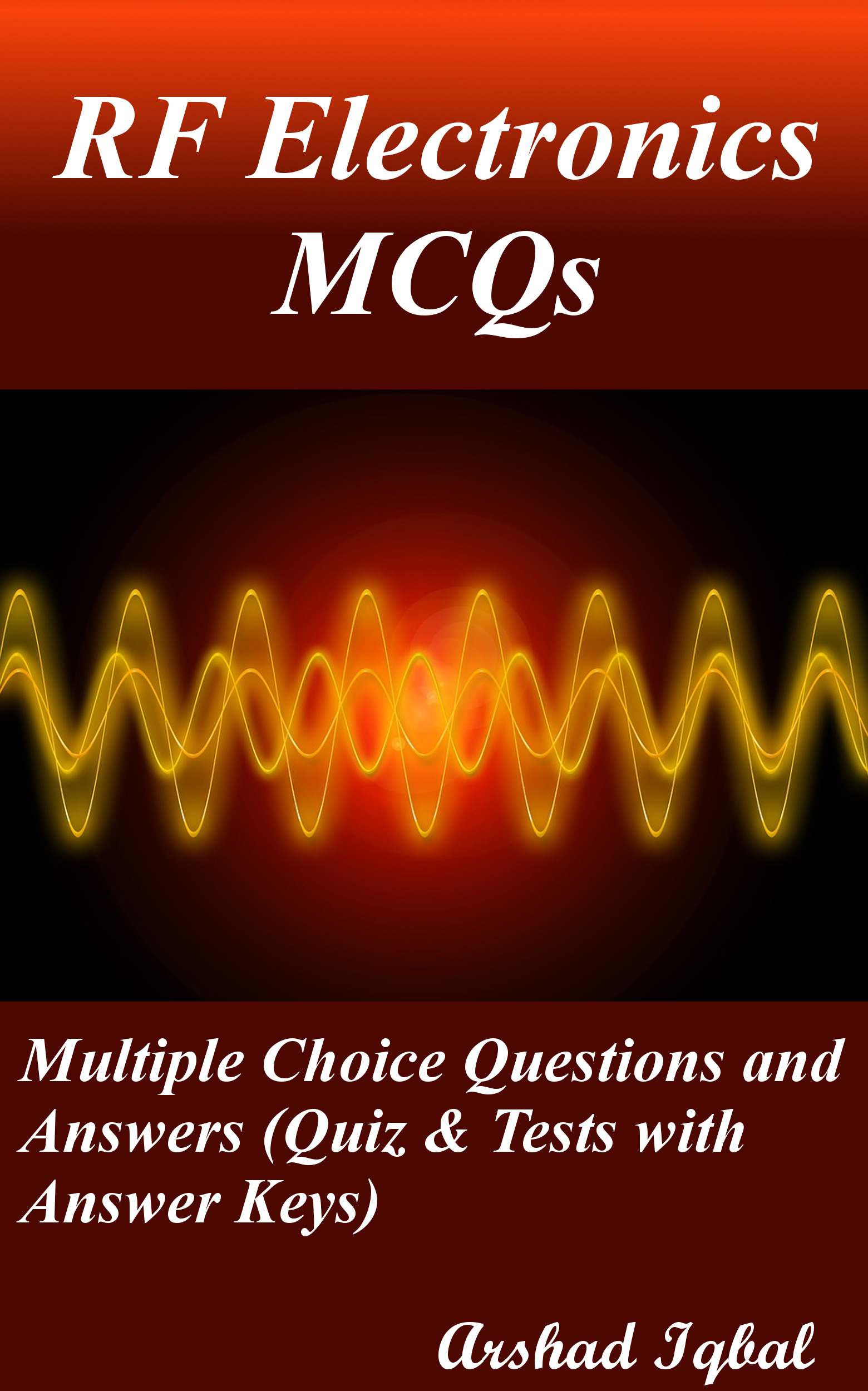 RF Electronics MCQs: Multiple Choice Questions and Answers (Quiz & Tests with Answer Keys)