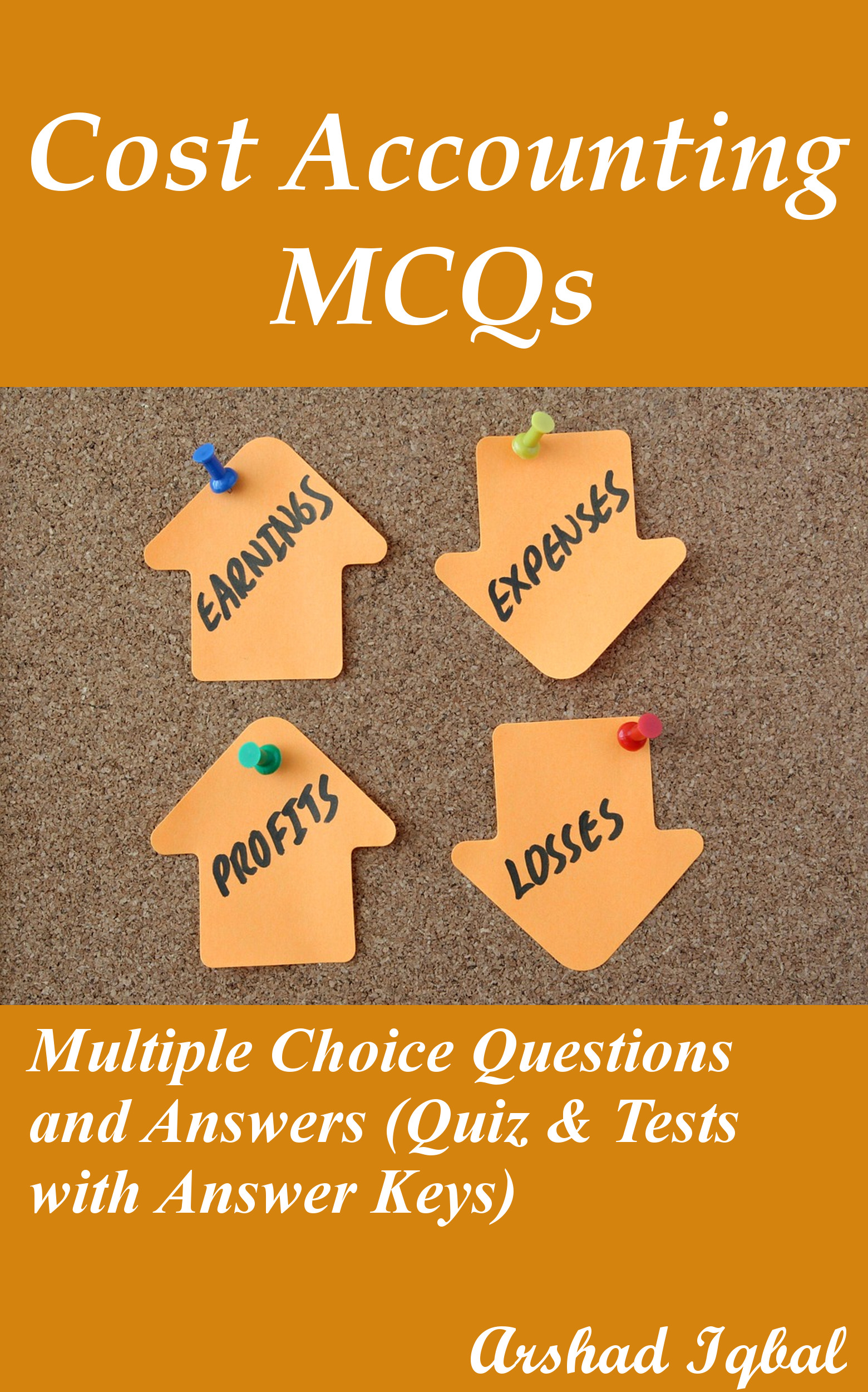 multiple choice questions decision making process information cost accounting mcqs multiple choice questions and answers quiz tests answer keys