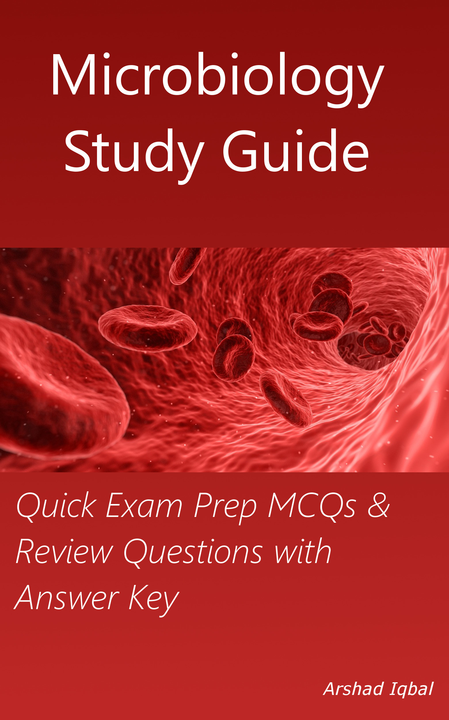 Microbiology Study Guide: Quick Exam Prep MCQs & Review Questions with Answer Key
