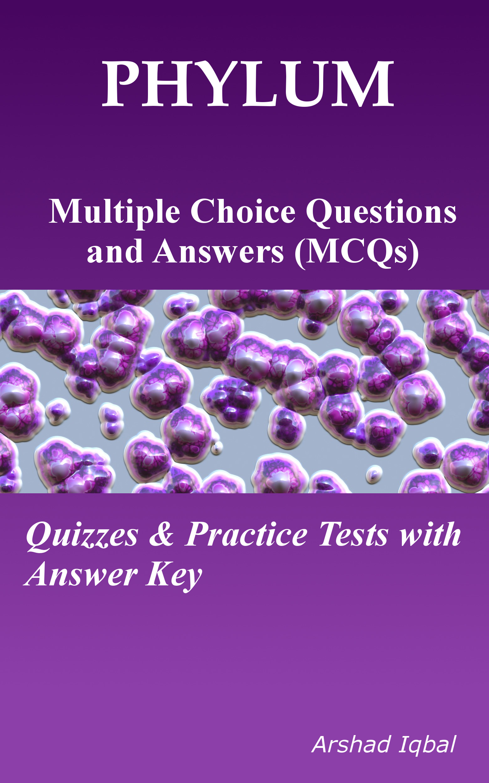 Phylum Multiple Choice Questions and Answers (MCQs): Quizzes & Practice Tests with Answer Key