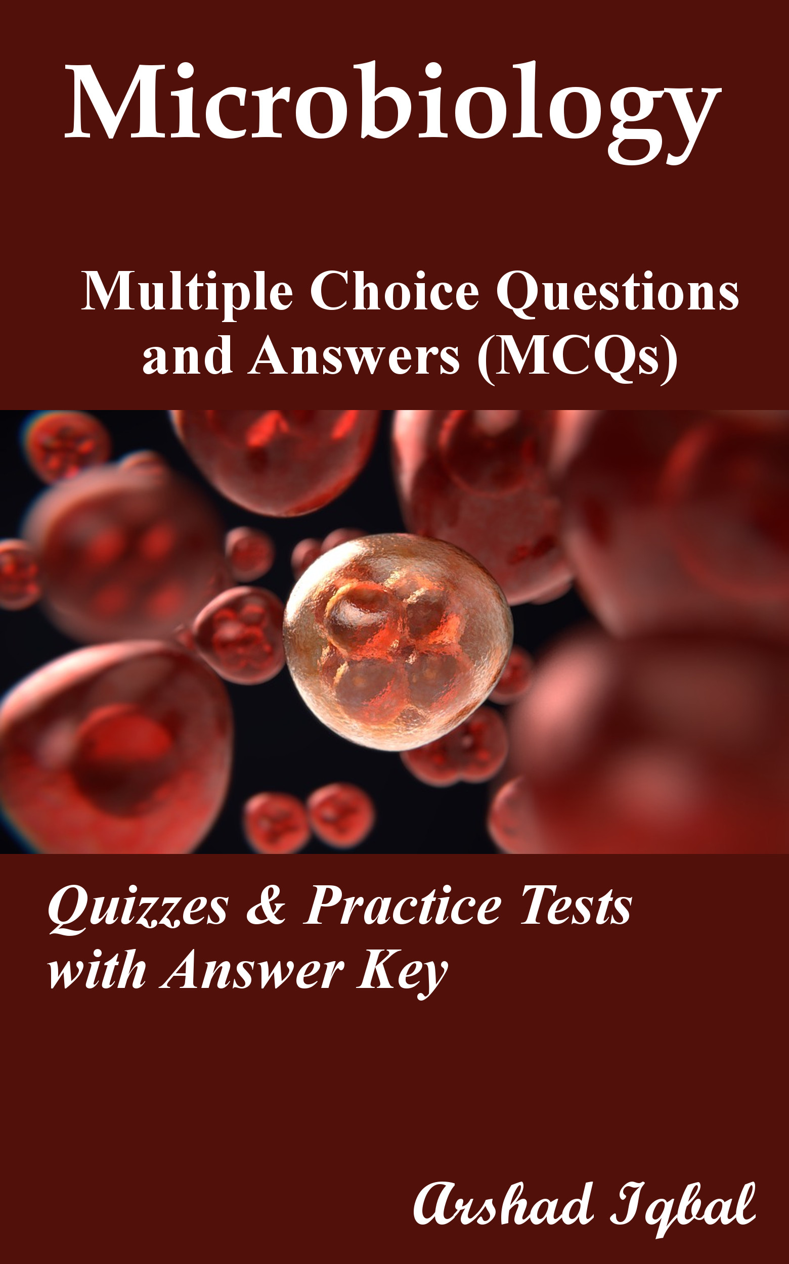 Microbiology Multiple Choice Questions and Answers (MCQs): Quizzes & Practice Tests with Answer Key